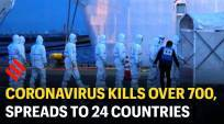 Coronavirus kills over 700, spreads to 24 countries