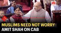 Muslims need not worry: Amit Shah on CAB in Rajya Sabha