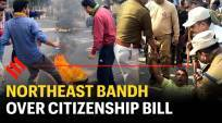 Northeast bandh over Citizenship Bill