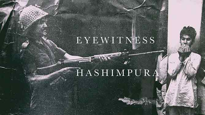 Eyewitness Hashimpura