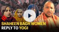 Shaheen Bagh women's reply to CM Yogi: Our men are with us