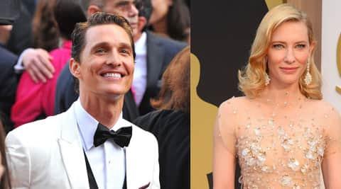 Matthew McConaughey, Cate Blanchett .
