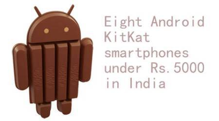 Cheapest Android KitKat smartphones in India priced under Rs 5000