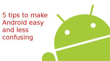 How to Make Android Easy and Less Confusing