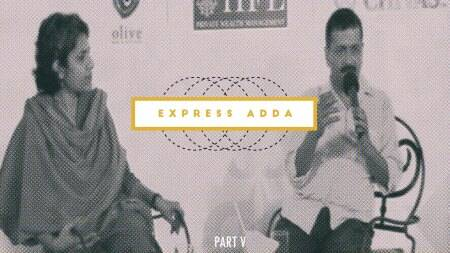 Express Adda with Arvind Kejriwal: Part 5