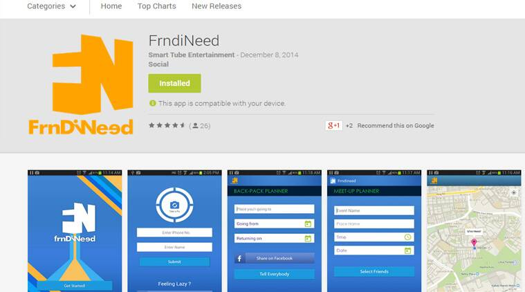 FrndiNeed, a new application launched by a Delhi-based tech start up Smartube Entertainment .
