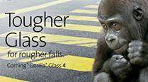 Corning claims Gorilla Glass 4 twice as tough as any other glass in market