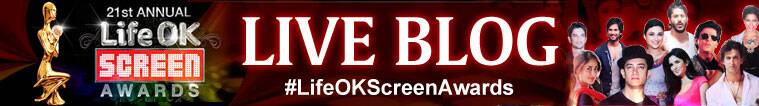 live blog, live screen awards, screen awards live, live screen awards 2015, #LifeOKScreenAwards