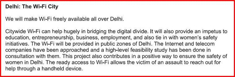There is no mention of free where the AAP manifesto mentions Wi-Fi.