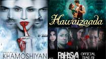 'Khamoshiyan' fares better than 'Hawaizaada', 'Rahasya'