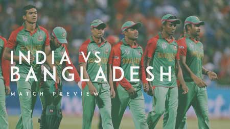 Match Preview: India vs Bangladesh