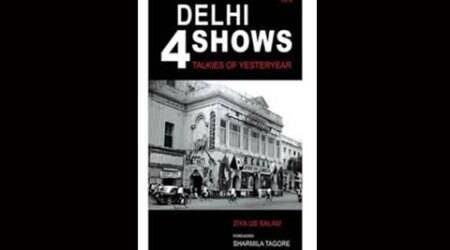 Book review: 'Delhi 4 Shows' celebrates the experience of watching films in single-screen era