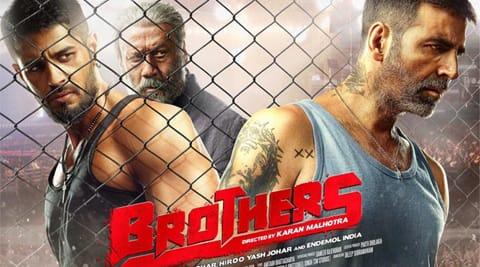 Akshay Kumar, Siddharth Malhotra, Brothers, Karan johar, Dharma Productions, Fox Star Studios