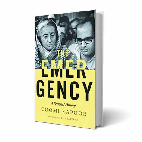 coomi kapoor, coomi kapoor book, coomi kapoor book review, emergency, india emergency period, indira gandhi, sanjay gandhi, congress, indira gandhi emergency, india news, book review, The Emergency: A Personal History, indian express books, indian express