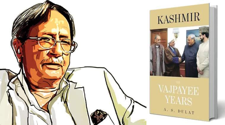 A S Dulat, Ex RAW chief Dulat, Dulat Kashmir book, Dulat Vajpayee book, A S Dulat's book, Kashmir — The Vajpayee Years, Dulat book revelations, RAW news, RAW Dulat news, india news, latest news, top stories