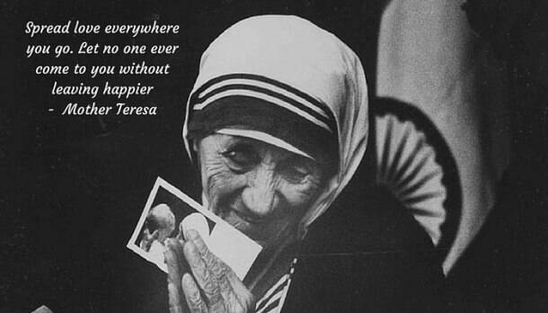 Words of wisdom and compassion by Mother Teresa, now declared a saint