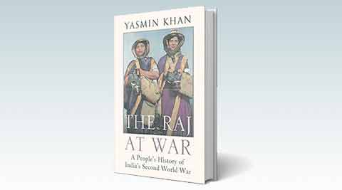 Book Review – The Raj At War: A People's History of India's Second World War