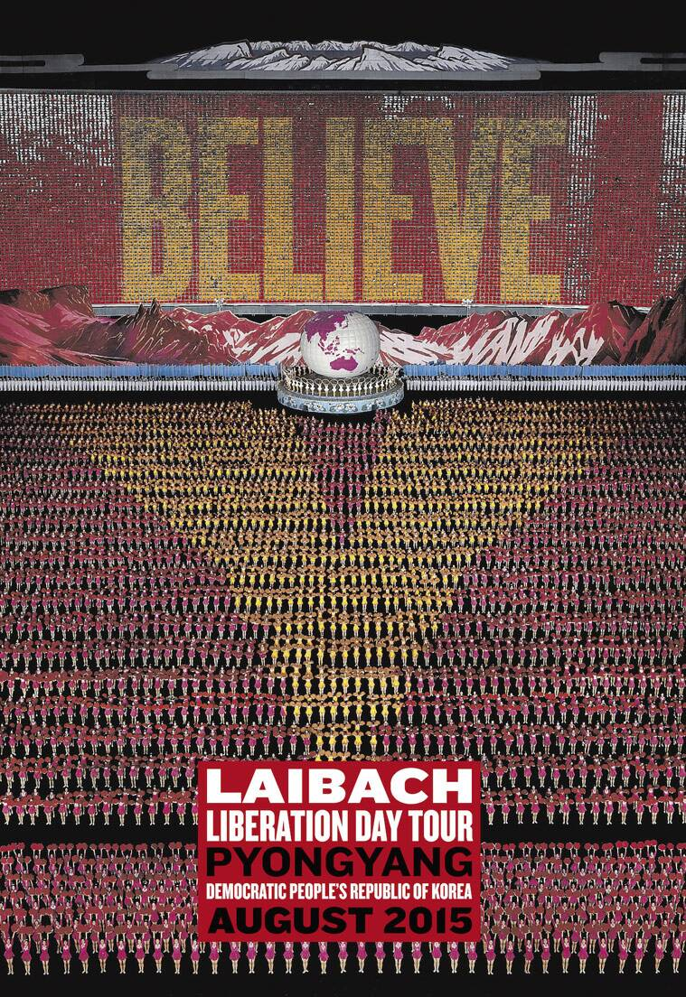 In this photo provided by Slovenian conceptual band 'Laibach', a poster is announcing the band's show in North Korea. The group have announced they will hold two concerts in Pyongyang next month. The tour will coincide with the ceremonies marking the 70th anniversary of the Korean peninsula's liberation from Japanese colonization, and will include Laibach's own music and popular Korean songs, band leader Ivan Novak told The Associated Press. (Photo Laibach via AP)