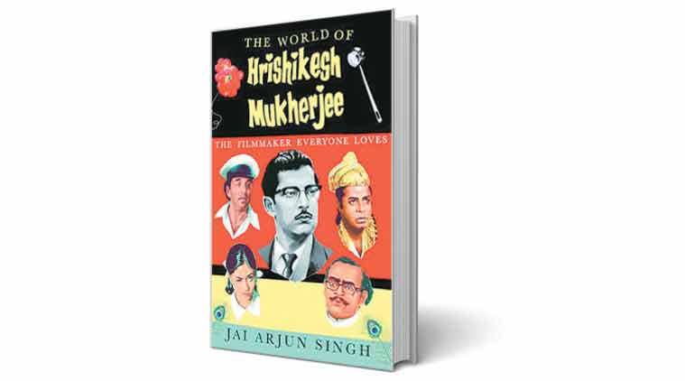 Hrishikesh Mukherjee, The World of Hrishikesh Mukherjee: The Filmmaker Everyone Loves, Hrishikesh Mukherjee, book review, new books, book review