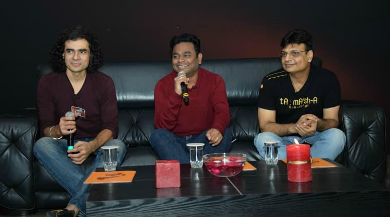 Imtiaz Ali, A R rahman, Irshad Kamil, Tamasha