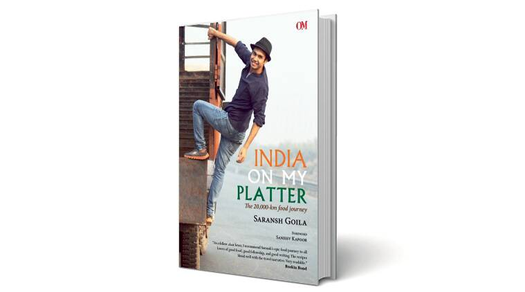 India On My Platter, India On My Platter review, India On My Platter book reviews, indian cuisines book, Saransh Goila, Saransh Goila book review, lifestyle news, food news, latest news