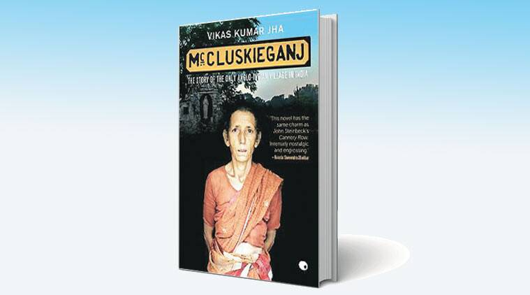 Interestingly, the village with the unusual name of McCluskieganj is an actual place with an extraordinary history.