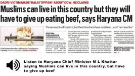Listen to Haryana Chief Minister M L Khattar saying Muslims have to give up beef