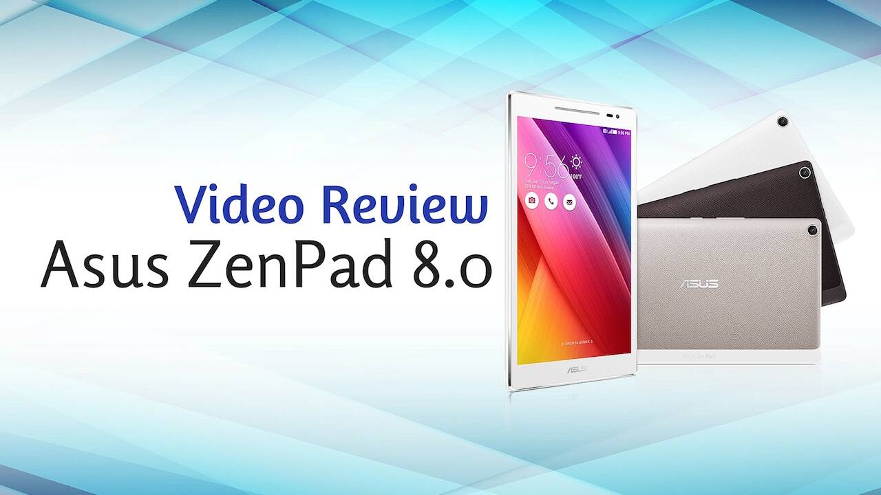 Asus ZenPad 8.0 Video Review