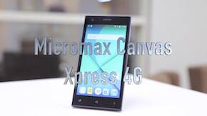 Micromax Canvas Xpress 4G First Look