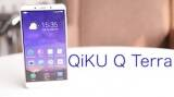 QiKU Q Terra First Look