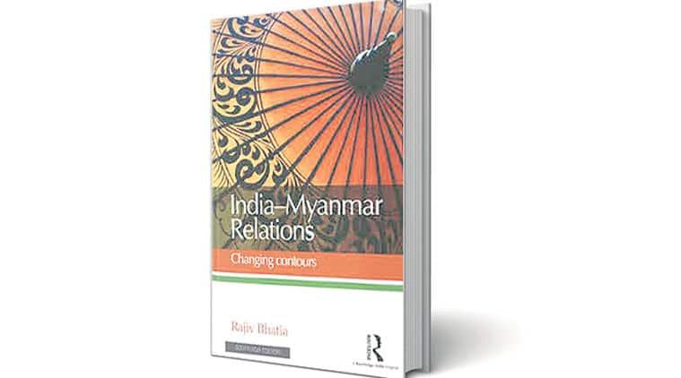 india myanmar ties, india myanmar relation, Rajiv Bhatia book, Rajiv Bhatia book review, Rajiv Bhatia india myanmar book review, myanmar election, Suu Kyi, Suu Kyi election victory, india news, myanmar news, book review, recent book released