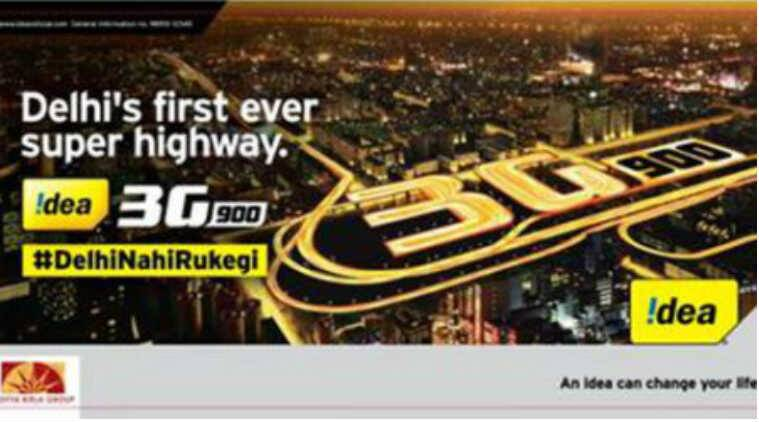 Idea Cellular, Idea, Idea 3G, Idea 3G Delhi, Idea 3g 900, Idea 3G speeds, telecom news, Idea 3G coverage, technology news