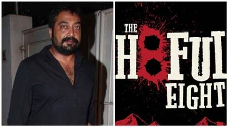 Anurag Kashyap, Quentin Tarantino, The Hateful Eight, The Hateful Eight india release, The Hateful Eight cast, The Hateful Eight release, The Hateful Eight story, entertainment news
