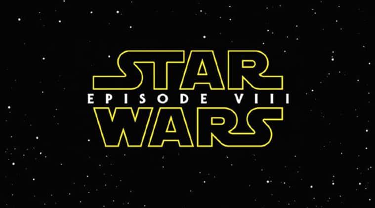 Star Wars: Episode VIII, Star Wars: Episode VIII Trailer, Star Wars: Episode VIII Release, Star Wars: Episode VIII Release Date, Star Wars: Episode VIII cast, Star Wars: Episode VIII Film, Entertainment news