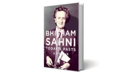 Bhisham Sahni, Balraj Sahni, Kadiyan, Today's Pasts book, Today's Pasts book review, india pakistan partition, indo pak partition books, indo pak partition films, partition memoirs, book review
