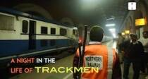 Walking The Line: A Night In The Life OfTrackmen