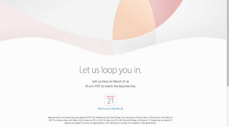 Apple Iphone Se Event On March 21 4 Inch Iphone Ipad Air 3 And Everything Else Expected Technology News The Indian Express
