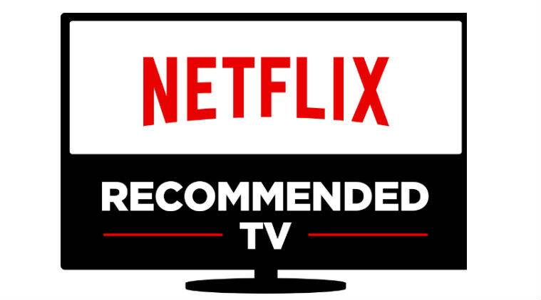 Netflix, Netflix Recommended TV, smart TV, LG Smart TV, Sony Smart TV, Internet TV, technology, technology news
