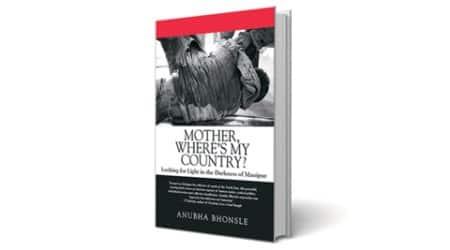 Anubha Bhonsle, Irom Sharmila, manipur, middle vocies, darkness of manipur, manipur civilization, social trauma, book, book review,