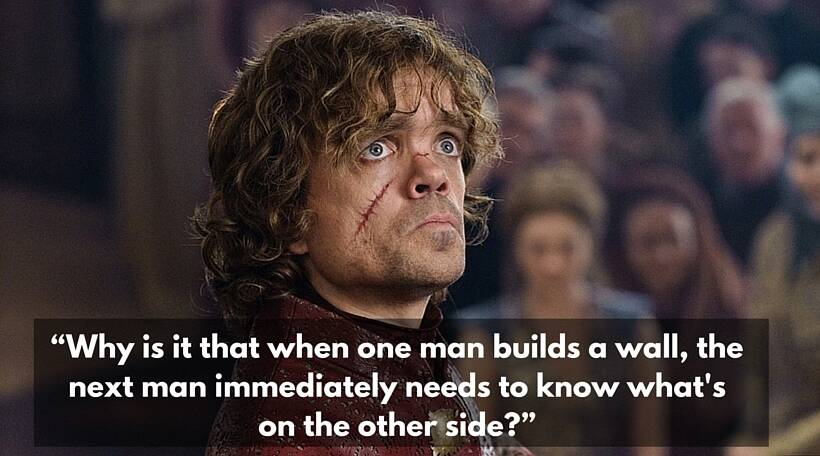 game of thrones, tryion lannister, game of thrones season 6, GOT season 6, stark, lannister, best tyrion lannister quotes