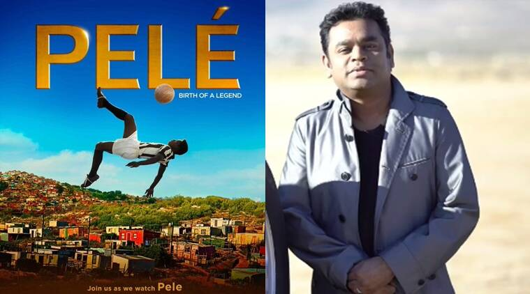 A R Rahman, A R Rahman film, Pele biopic, Pele: Birth of a Legend, A R Rahman music, A R Rahman upcoming song, entertainment news