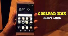 Coolpad Max First Look