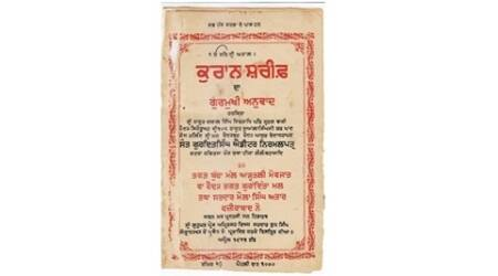 Translated by a Sikh, funded by Hindus, Patiala varsity to digitise century-old Quran