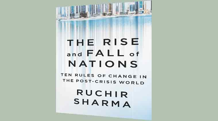 ruchir sharma, the rise and fall of nations, book review, book review indian express