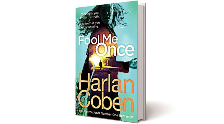 Fool me once, Full metal jacket, Book, Book review, Harlan Coben, Harlan Coben book, fool me once book, Maya Burkett, soldiers, indian army, indian express book review