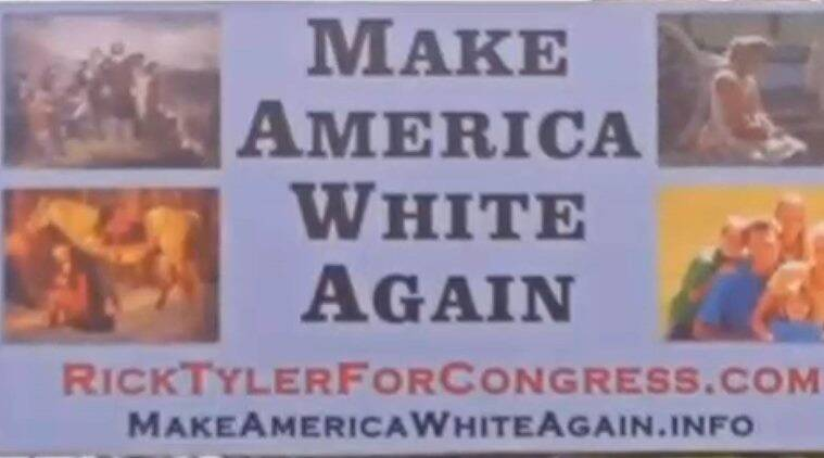 US, us elections, us elections 2016, donald trump, Make America White Again, rick tyler, US billboard, world news, latest news