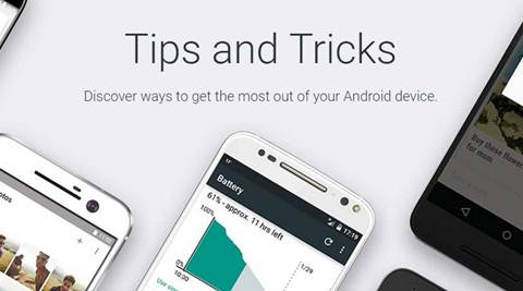 Android, iOS, Android tips and tricks, Google android tips and tricks, Android tips, Android tips and tricks page, Android tips page, Android user tips, tech news, technology