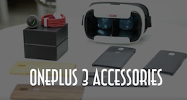 OnePlus 3 Accessories Roundup