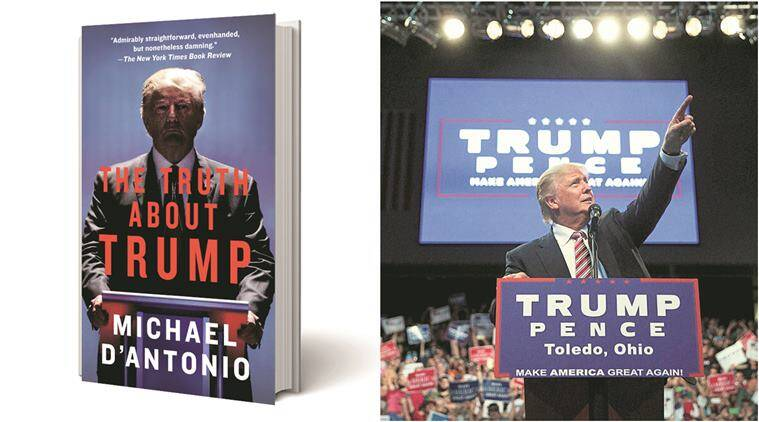 donal trump, books on donald trump, donald trump biography, Michael D'Antonio, The Truth About Trump, Michael D'Antonio trump book, The Truth About Trump review, us presidential election, us elections, reublican party trump, donald trump business, usa news, world news