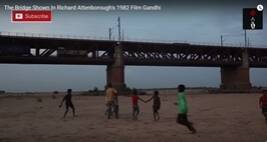 The Bridge Shown In Richard Attenborough's 1982 Film Gandhi
